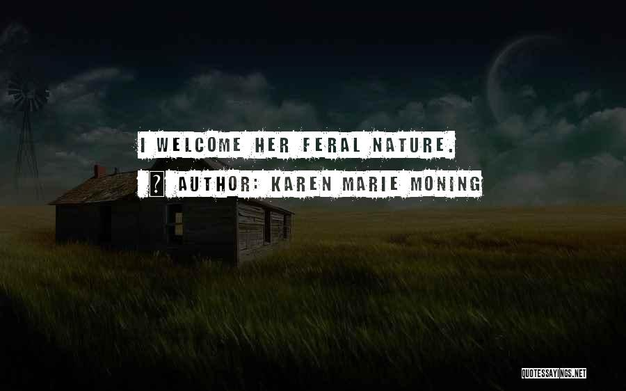 Feral Quotes By Karen Marie Moning