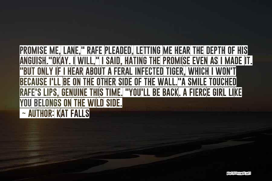 Feral Quotes By Kat Falls