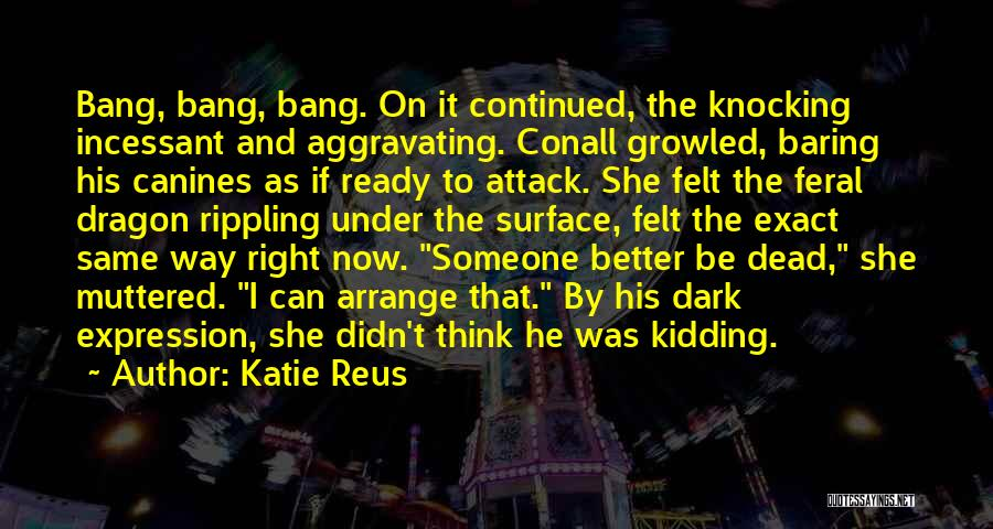 Feral Quotes By Katie Reus
