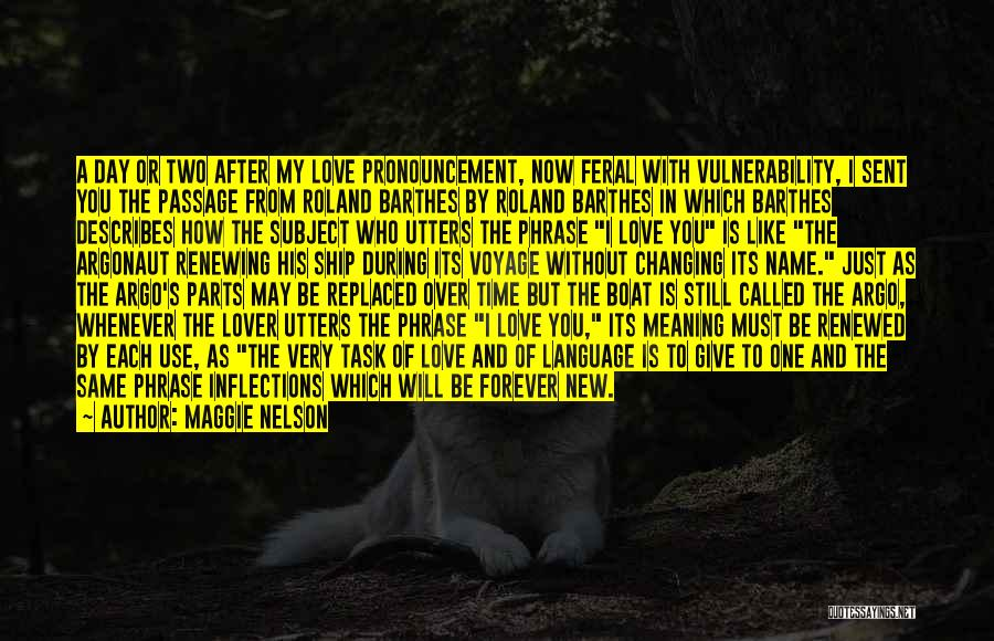 Feral Quotes By Maggie Nelson