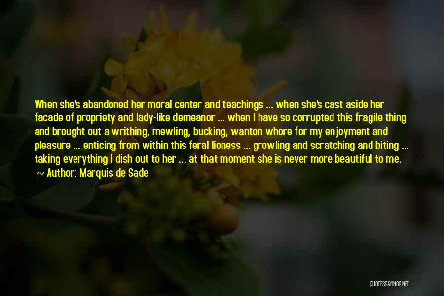 Feral Quotes By Marquis De Sade