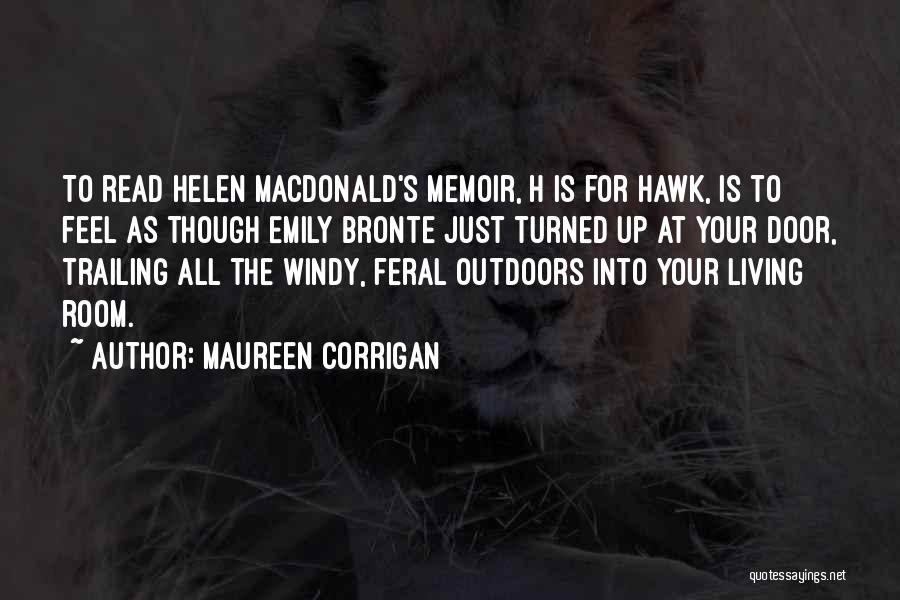 Feral Quotes By Maureen Corrigan