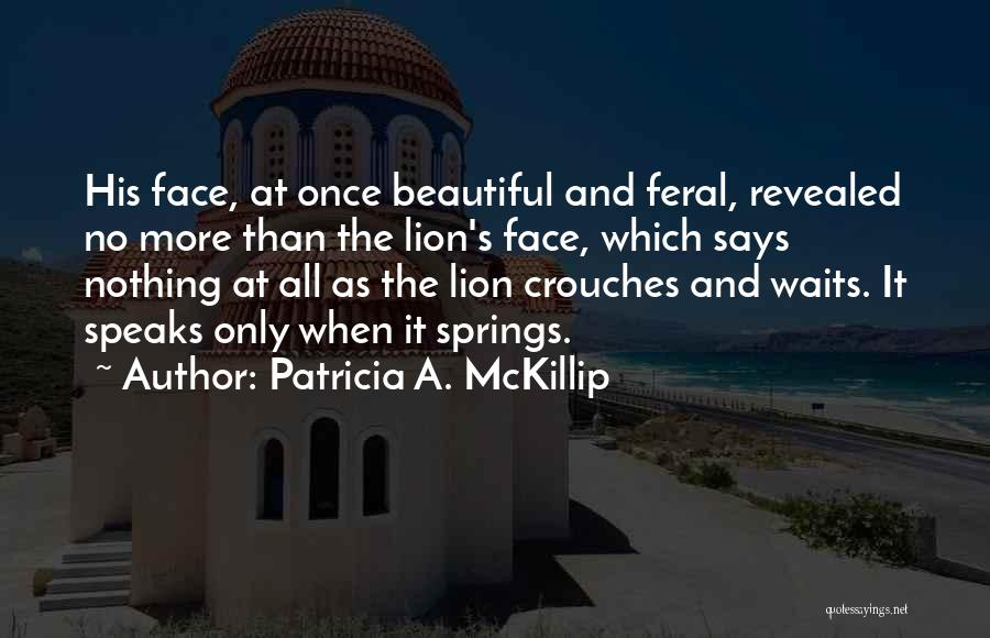Feral Quotes By Patricia A. McKillip
