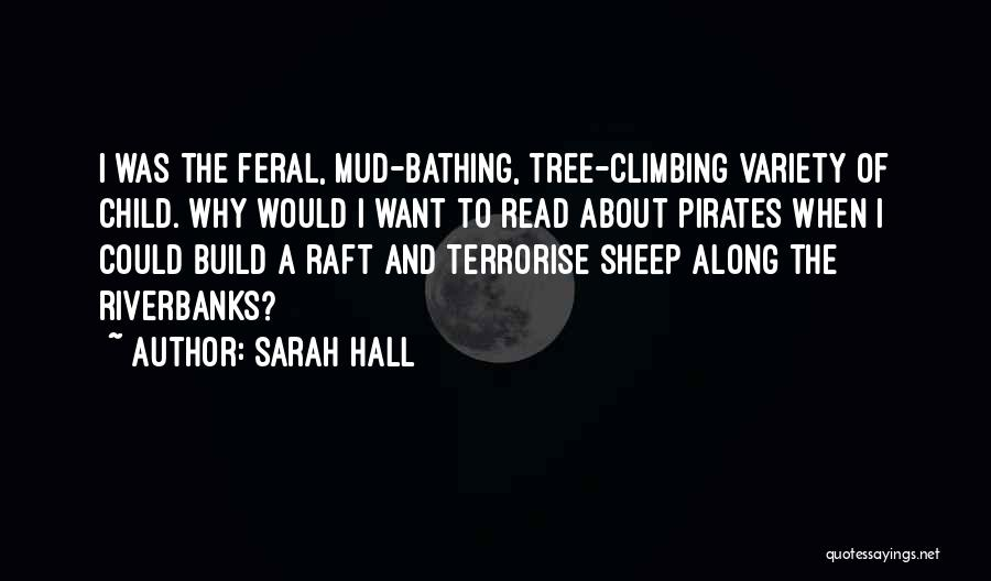 Feral Quotes By Sarah Hall