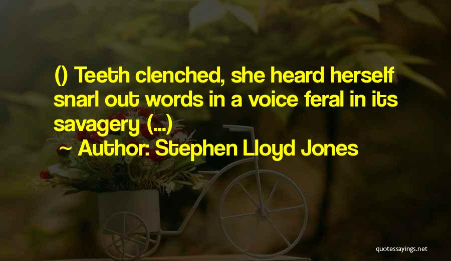 Feral Quotes By Stephen Lloyd Jones