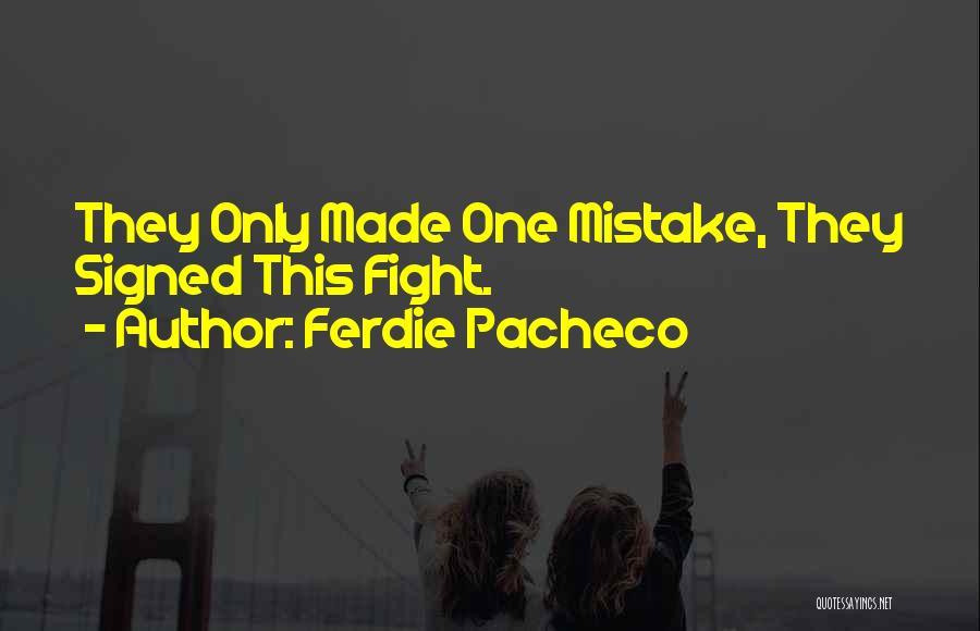 Ferdie Pacheco Quotes 1400544