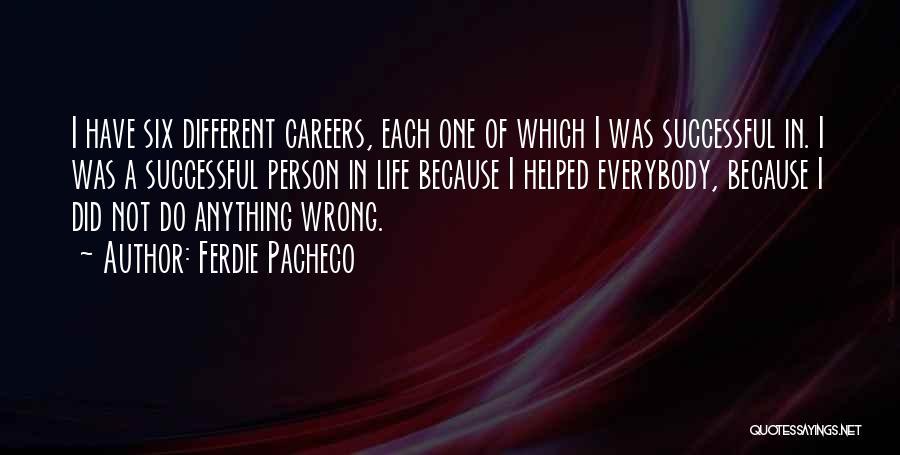 Ferdie Pacheco Quotes 2135449