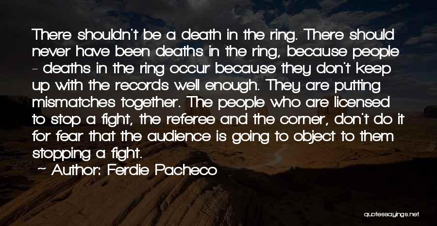 Ferdie Pacheco Quotes 785669