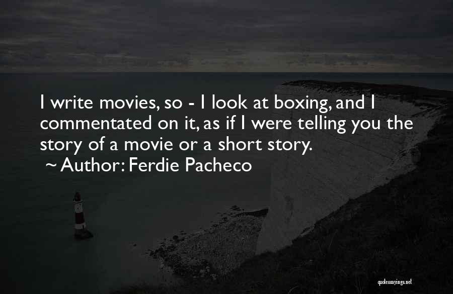 Ferdie Pacheco Quotes 852969