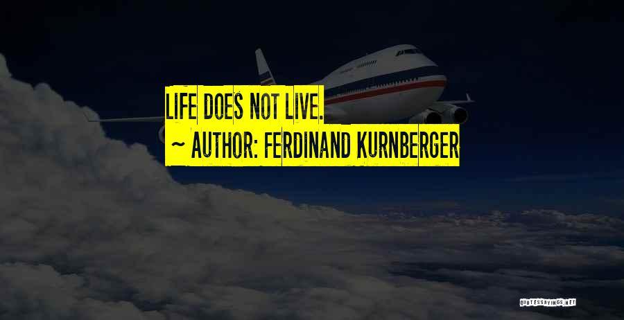 Ferdinand Kurnberger Quotes 1744161