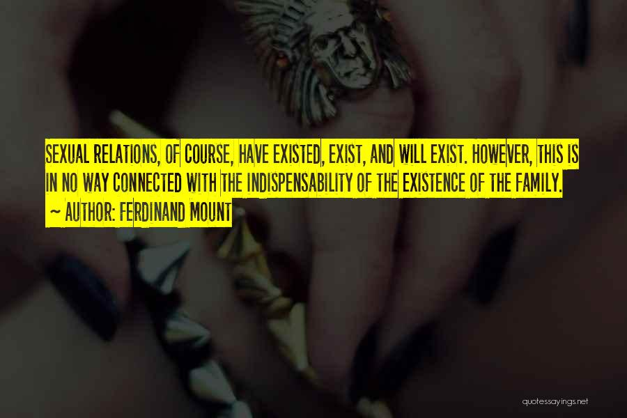 Ferdinand Mount Quotes 1473722