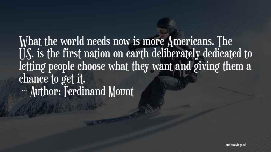 Ferdinand Mount Quotes 1649945