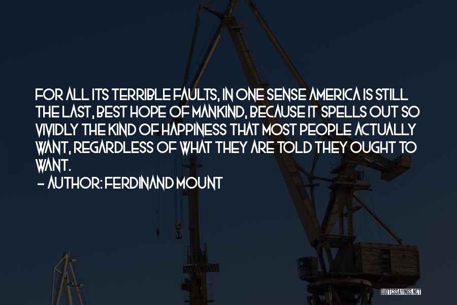 Ferdinand Mount Quotes 1682773