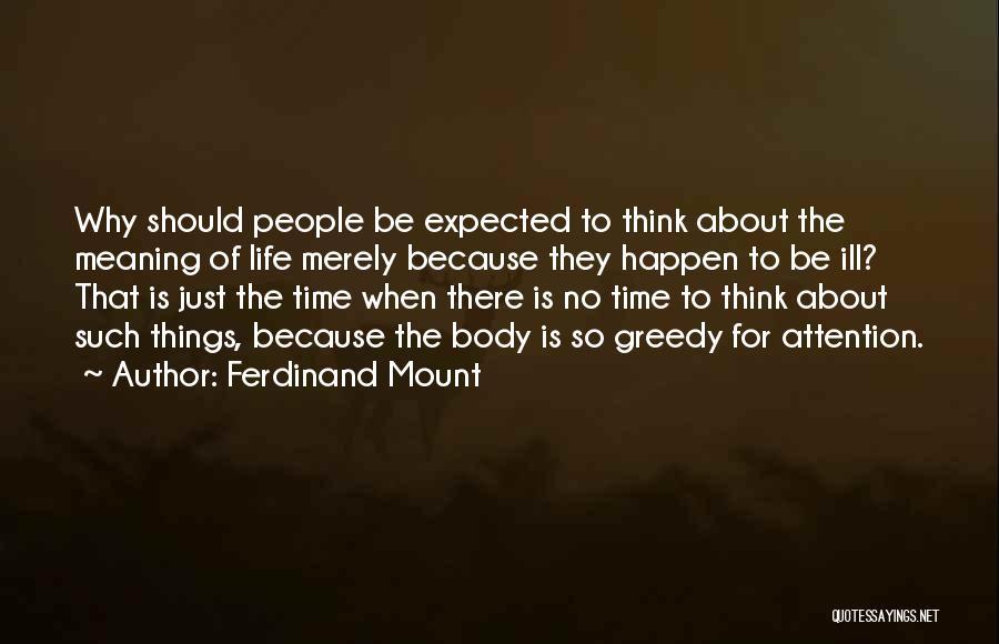 Ferdinand Mount Quotes 1739715
