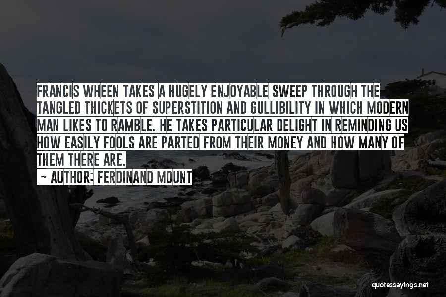 Ferdinand Mount Quotes 1797765