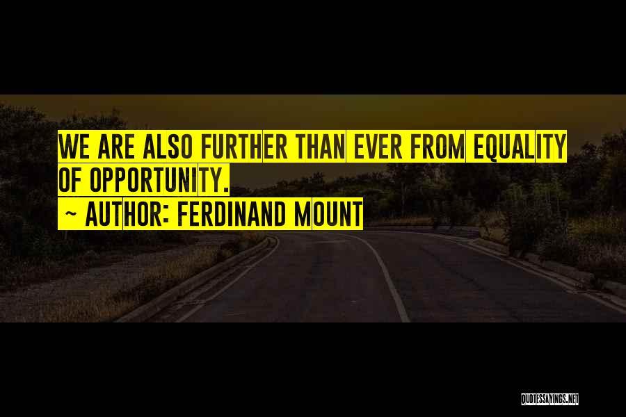Ferdinand Mount Quotes 1987914
