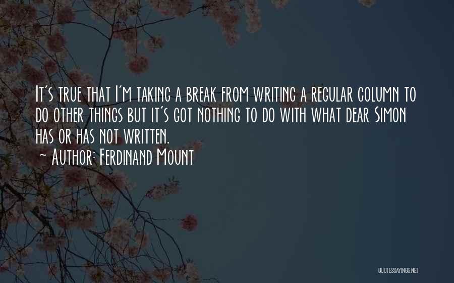 Ferdinand Mount Quotes 297313