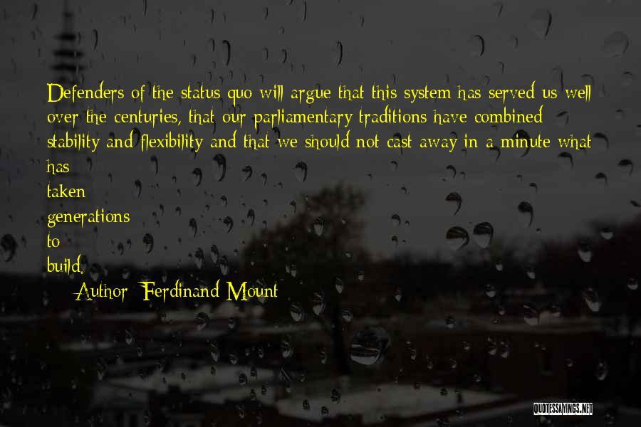 Ferdinand Mount Quotes 534958
