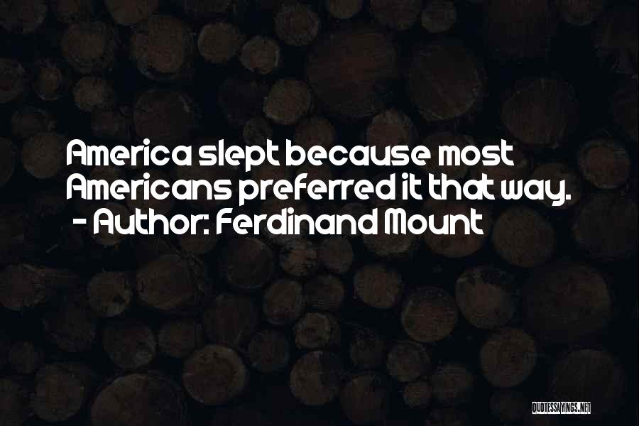Ferdinand Mount Quotes 906905