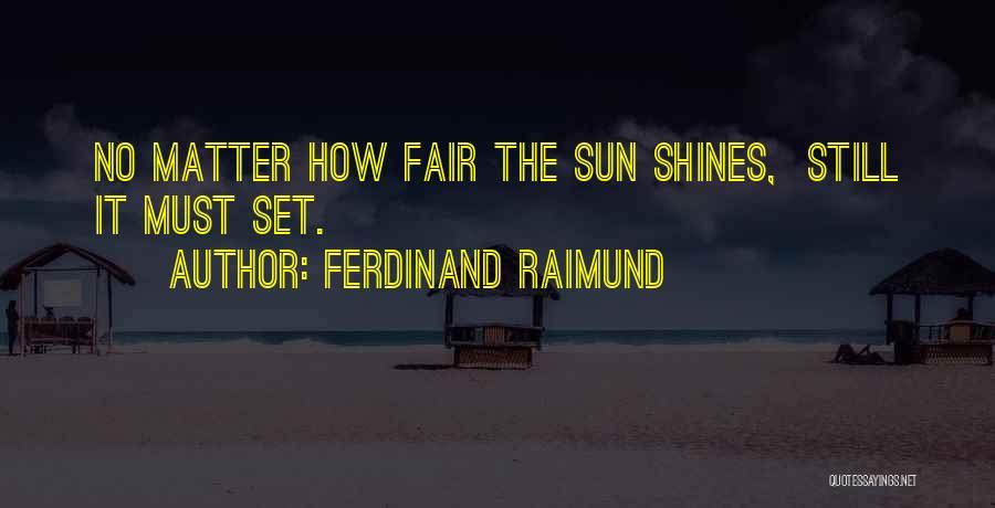 Ferdinand Raimund Quotes 1590883