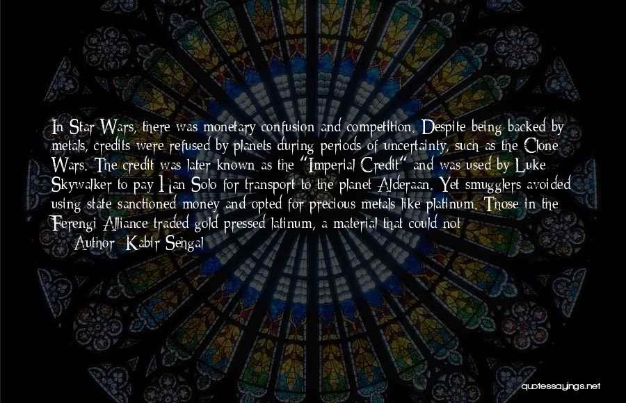 Ferengi Quotes By Kabir Sehgal