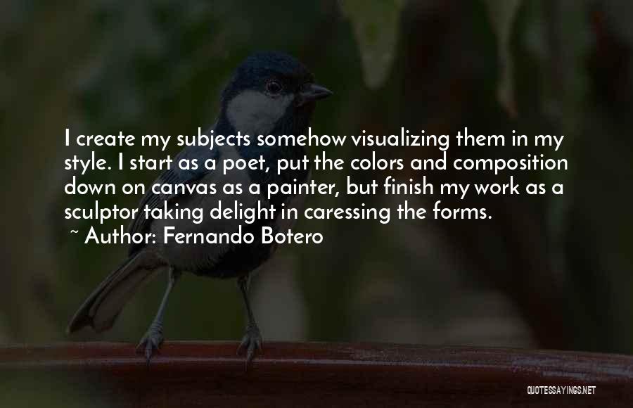 Fernando Botero Quotes 1221151