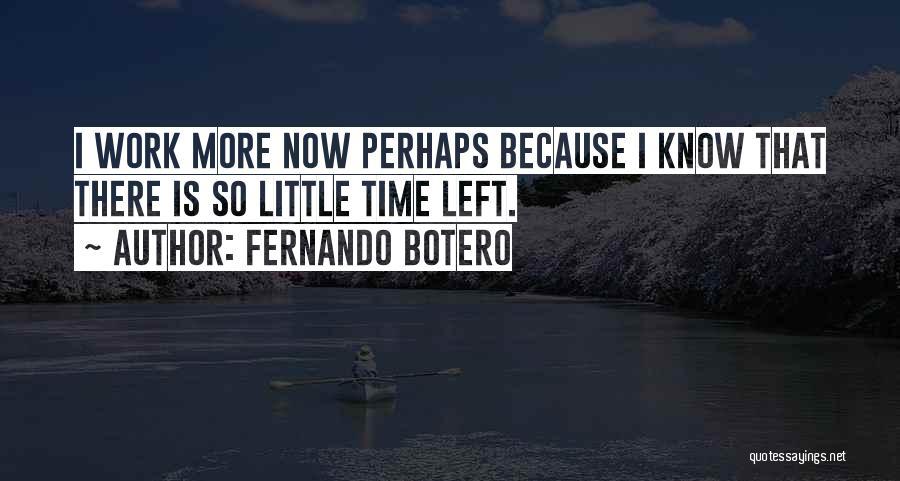 Fernando Botero Quotes 1246787