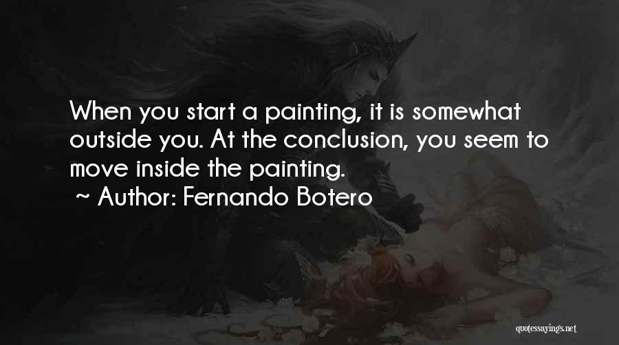 Fernando Botero Quotes 2105493
