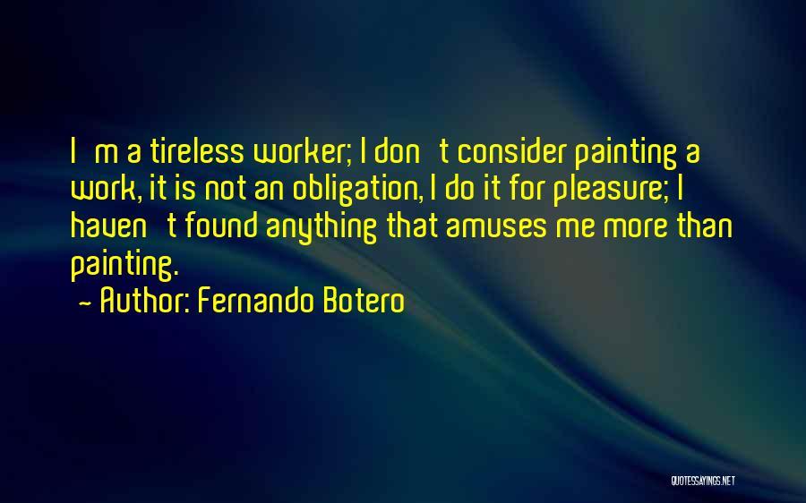Fernando Botero Quotes 378726
