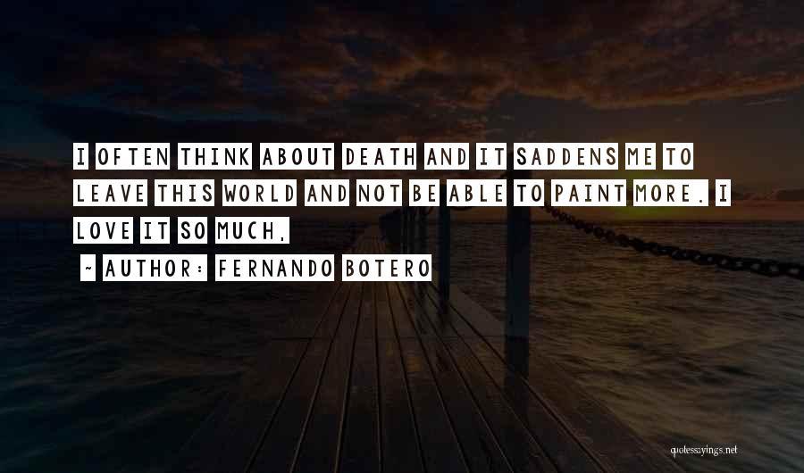 Fernando Botero Quotes 802263
