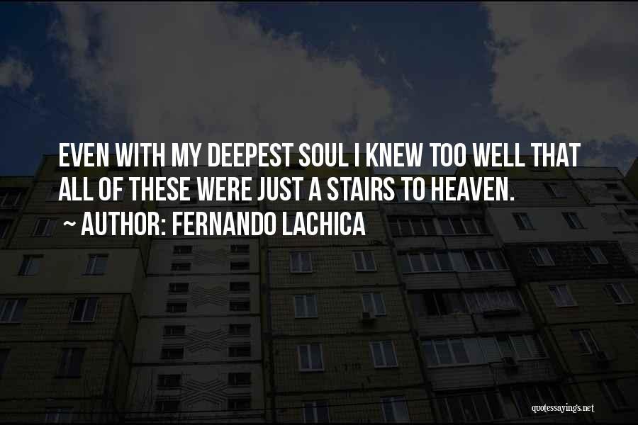 Fernando Lachica Quotes 1028183