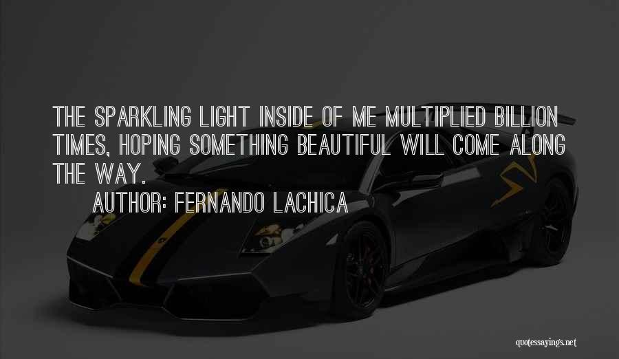 Fernando Lachica Quotes 1034907