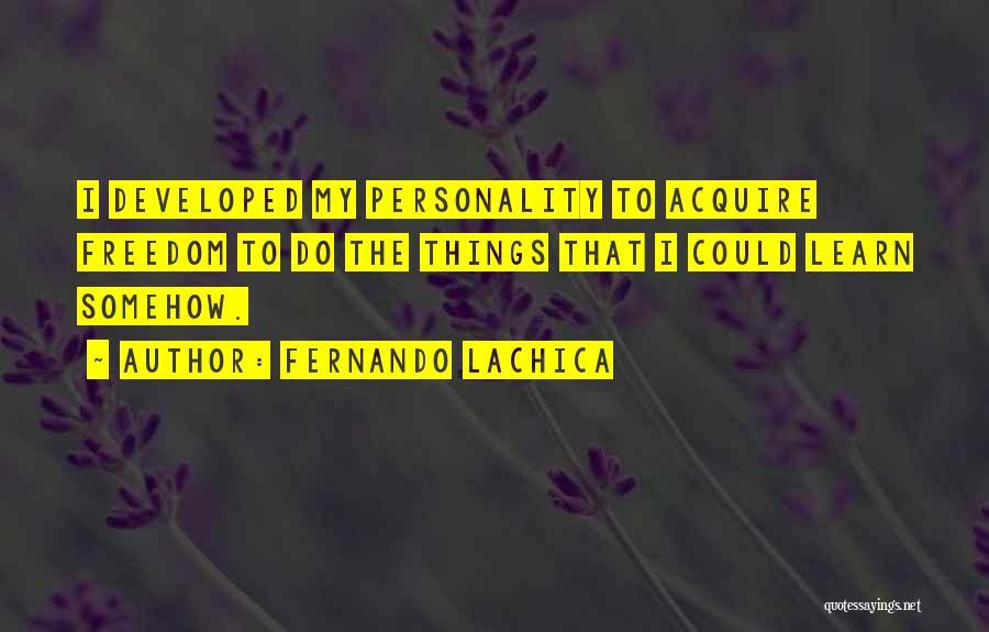 Fernando Lachica Quotes 1167804