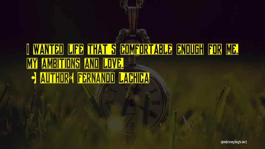 Fernando Lachica Quotes 2077132
