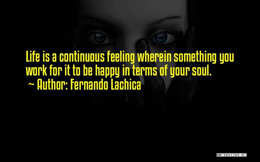 Fernando Lachica Quotes 261610
