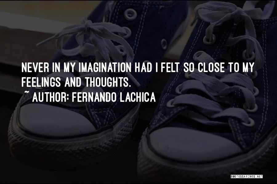 Fernando Lachica Quotes 747919