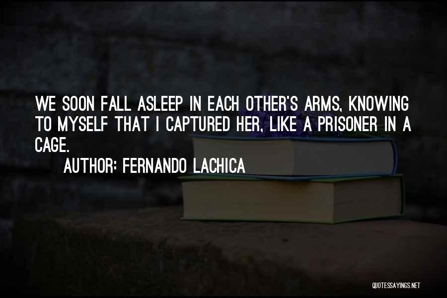 Fernando Lachica Quotes 931039