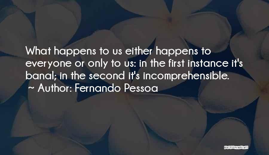 Fernando Pessoa Quotes 1009720