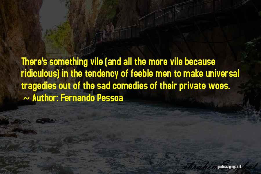 Fernando Pessoa Quotes 1051521