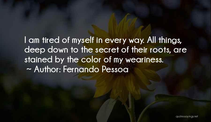 Fernando Pessoa Quotes 1103550