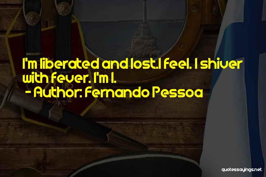 Fernando Pessoa Quotes 1206179