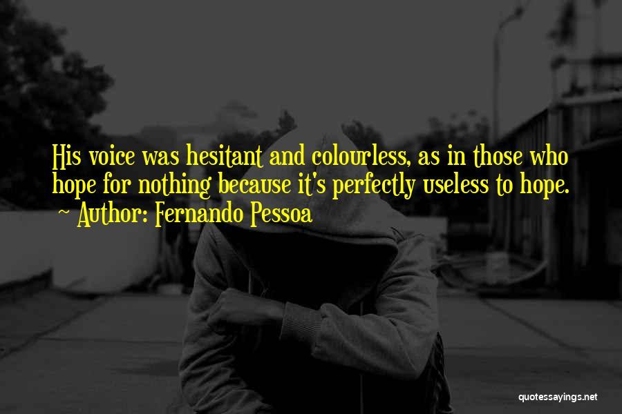 Fernando Pessoa Quotes 1310929