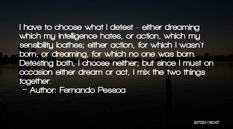 Fernando Pessoa Quotes 1315742