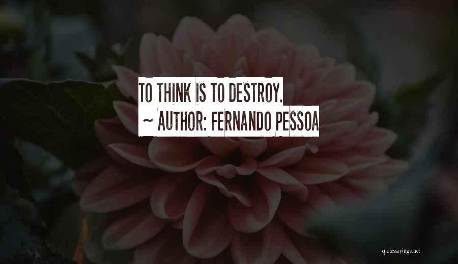 Fernando Pessoa Quotes 1458092