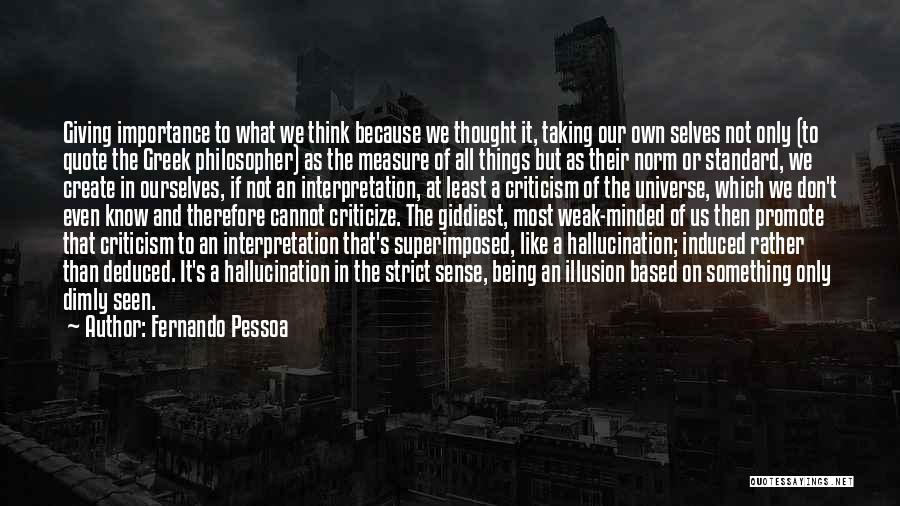 Fernando Pessoa Quotes 1551202