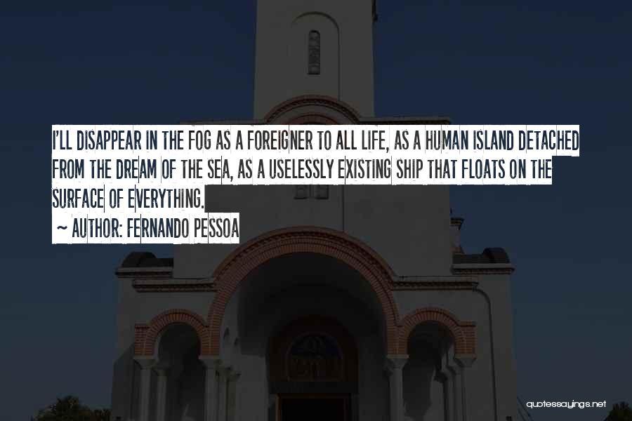 Fernando Pessoa Quotes 1892192