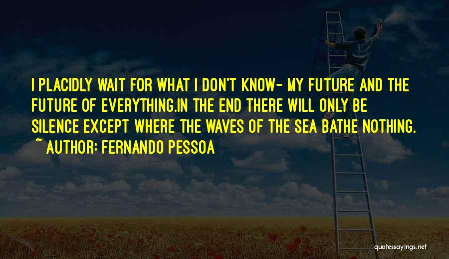 Fernando Pessoa Quotes 2197047