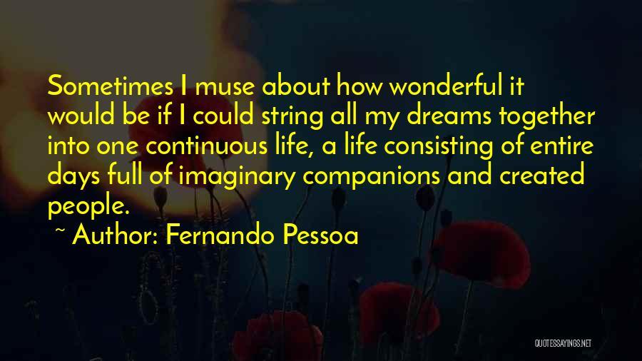 Fernando Pessoa Quotes 270153