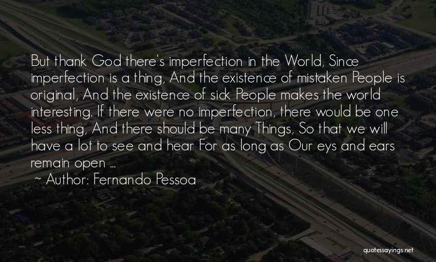 Fernando Pessoa Quotes 423342