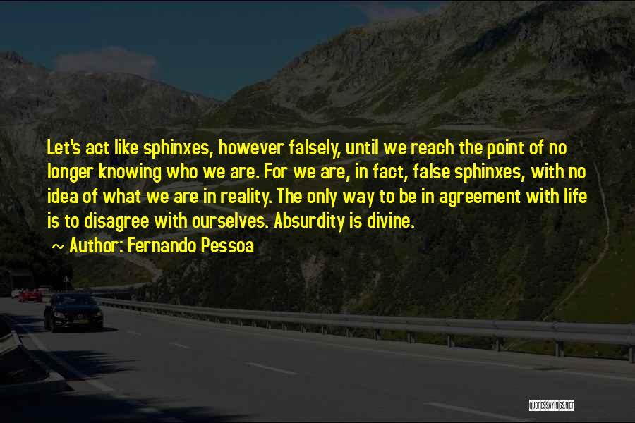 Fernando Pessoa Quotes 474241